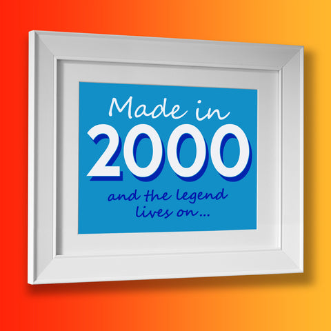 Made In 2000 and The Legend Lives On Framed Print Azure