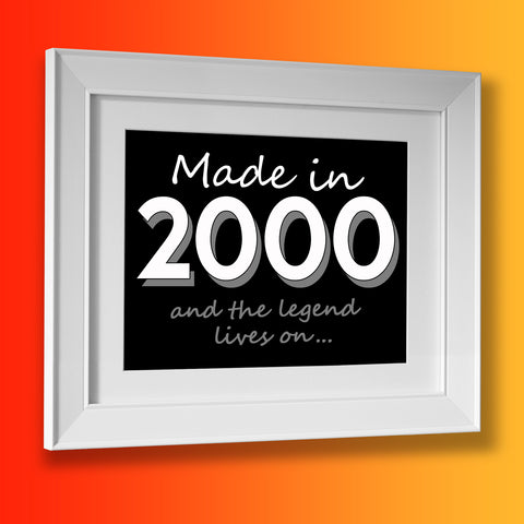 Made In 2000 and The Legend Lives On Framed Print Black