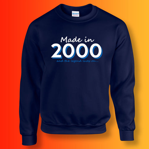 Made In 2000 and The Legend Lives On Unisex Sweater