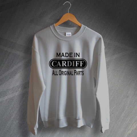 Cardiff Sweatshirt Made in Cardiff All Original Parts