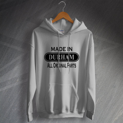 Durham Hoodie Made in Durham All Original Parts