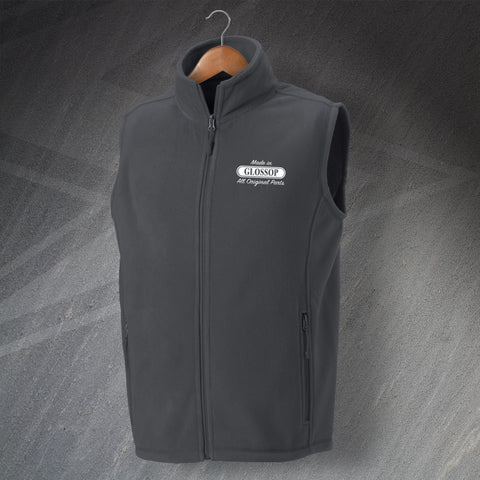 Glossop Fleece Gilet Embroidered Made in Glossop All Original Parts