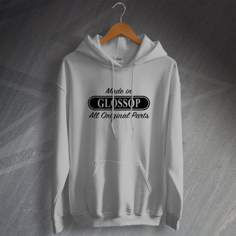 Glossop Hoodie Made in Glossop All Original Parts