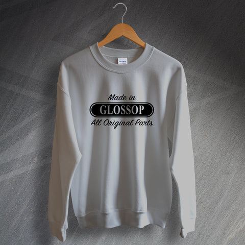 Glossop Sweatshirt Made in Glossop All Original Parts
