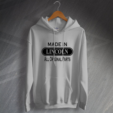 Lincoln Hoodie Made in Lincoln All Original Parts