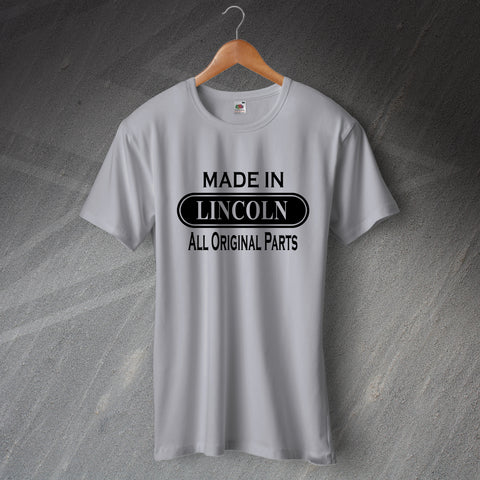 Lincoln T-Shirt Made in Lincoln All Original Parts