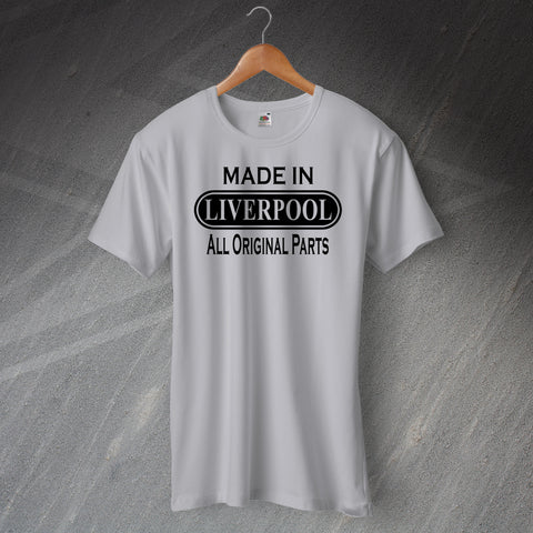 Liverpool T-Shirt Made in Liverpool All Original Parts