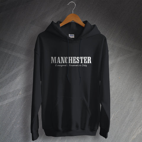 Manchester Hoodie Everyone's Favourite City