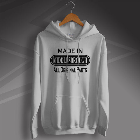 Middlesbrough Hoodie Made in Middlesbrough All Original Parts