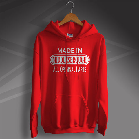 Made In Middlesbrough All Original Parts Unisex Hoodie