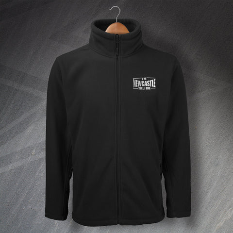 Newcastle Football Fleece Embroidered I'm Newcastle Till I Die