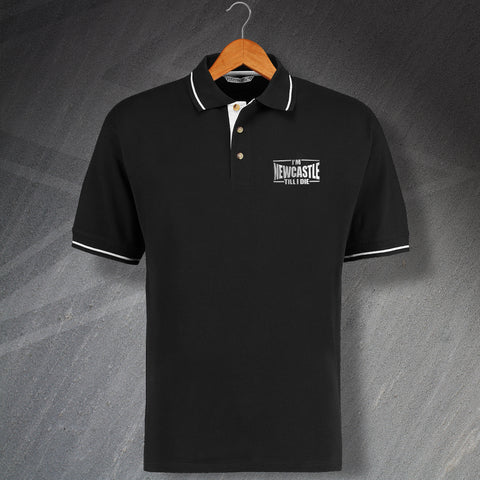 Newcastle Football Polo Shirt Embroidered Contrast I'm Newcastle Till I Die