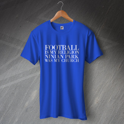 Cardiff Football T-Shirt Football is My Religion Ninian Park was My Church