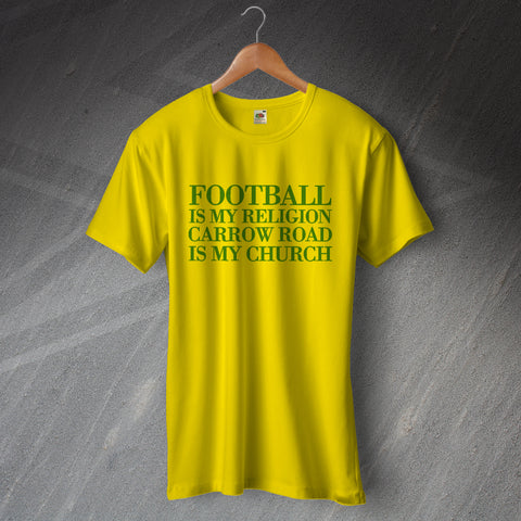 Norwich Football T-Shirt Football is My Religion Carrow Road is My Church