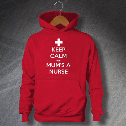 Nurse Hoodie Children's Keep Calm My Mum's a Nurse