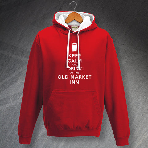The Old Market Inn Pub Hoodie Contrast Keep Calm and Drink at The Old Market Inn