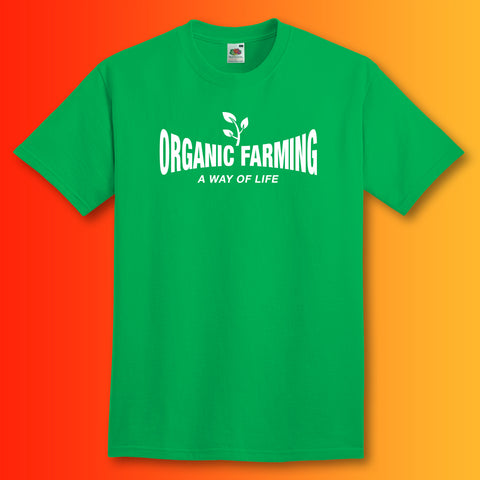 Organic Farming T-Shirt with It's a Way of Life Design