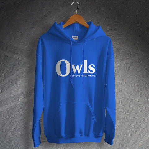 Sheffield Wednesday Football Hoodie Owls Believe & Achieve