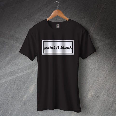 Paint it Black T-Shirt