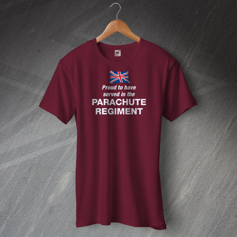 Parachute Regiment T-Shirt Proud to Have Served