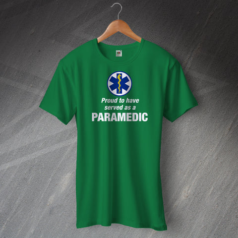 Proud to Have Served as a Paramedic Unisex T-Shirt