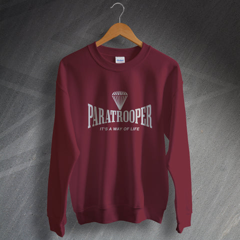 Paratrooper Sweatshirt It's a Way of Life