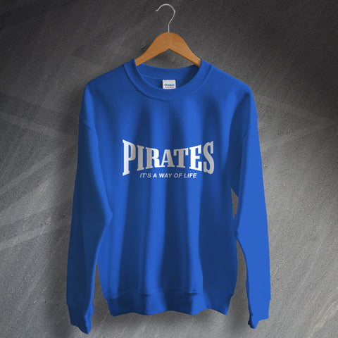Bristol Rovers Football Sweatshirt Pirates It's a Way of Life