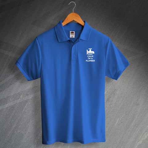 Plumber Polo Shirt Embroidered Keep Calm I'm a Plumber