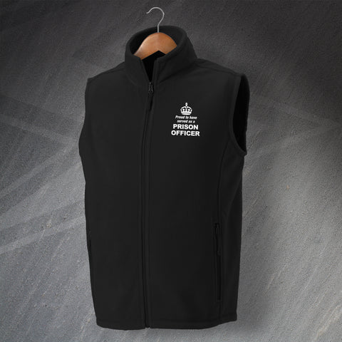 Prison Service Fleece Gilet Embroidered Proud to Have Served as a Prison Officer Crown