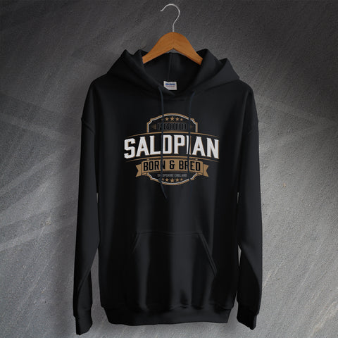 Shropshire Hoodie Proud Salopian Born and Bred