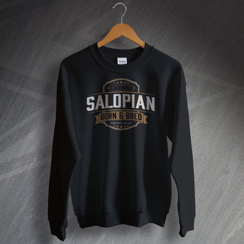 Proud Salopian Born and Bred Unisex Sweatshirt