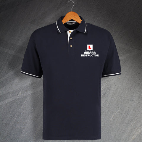 Proud to Be a Driving Instructor Embroidered Contrast Polo Shirt