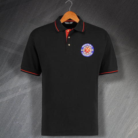 Fire Service Polo Shirt Embroidered Contrast Proud to Be a Firefighter