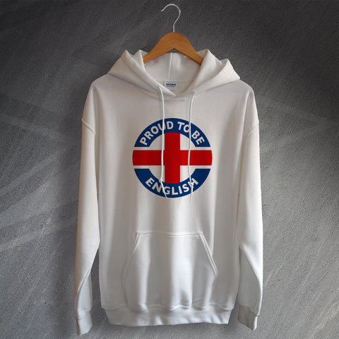 England Hoodie Proud to Be English