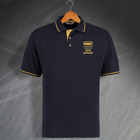 Proud to Have Served as a Bus Driver Embroidered Contrast Polo Shirt