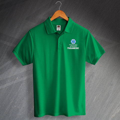 Proud to Have Served as a Paramedic Embroidered Polo Shirt