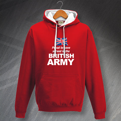 British Army Hoodie Contrast Proud to Have Served