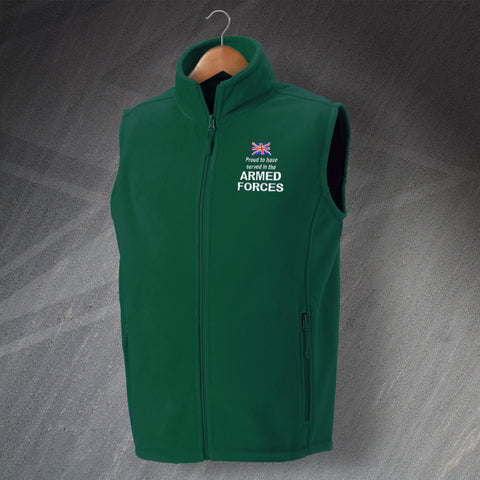 Proud to Have Served In The Armed Forces Embroidered Fleece Gilet