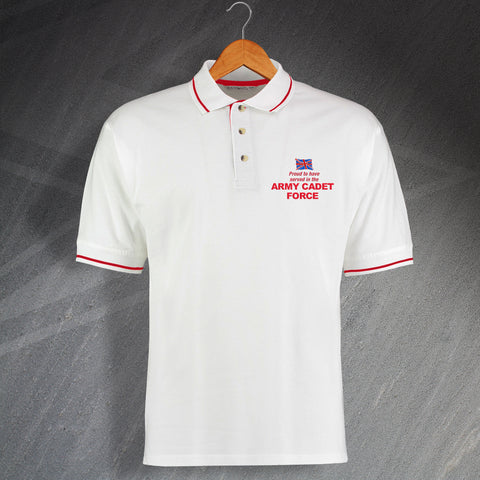 Proud to Have Served In The Army Cadet Force Embroidered Contrast Polo Shirt