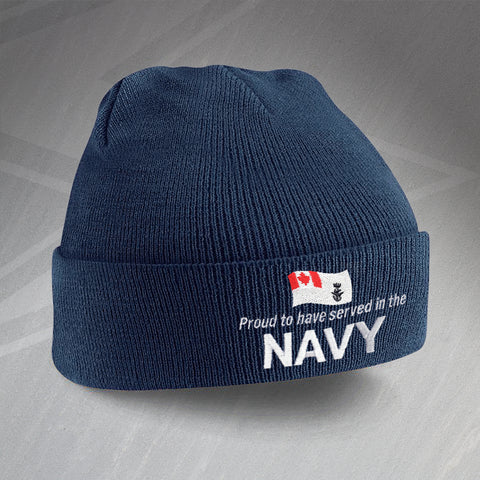 Proud to Have Served In The Canadian Navy Embroidered Beanie Hat