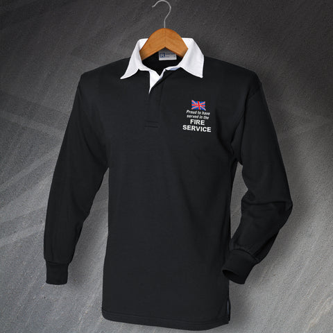 Fire Service Rugby Shirt Embroidered Long Sleeve Proud to Have Served