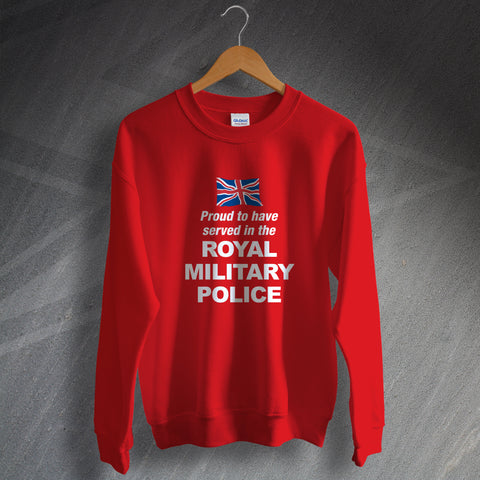 Royal Military Police Sweatshirt Proud to Have Served