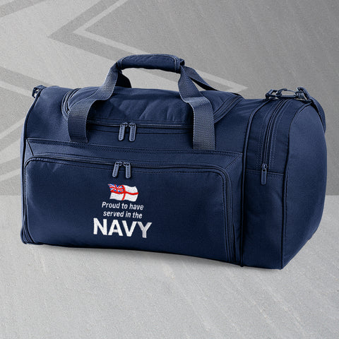 Proud to Have Served In The Navy Embroidered Universal Holdall