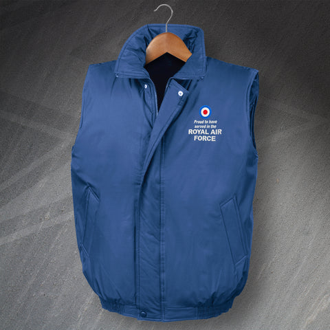 Proud to Have Served In The Royal Air Force Embroidered Padded Bodywarmer