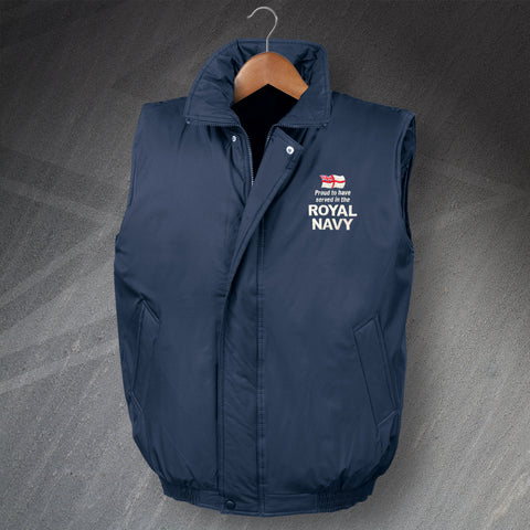 Royal Navy Bodywarmer Embroidered Padded Proud to Have Served