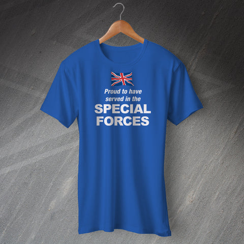 Proud to Have Served In The Special Forces T-Shirt