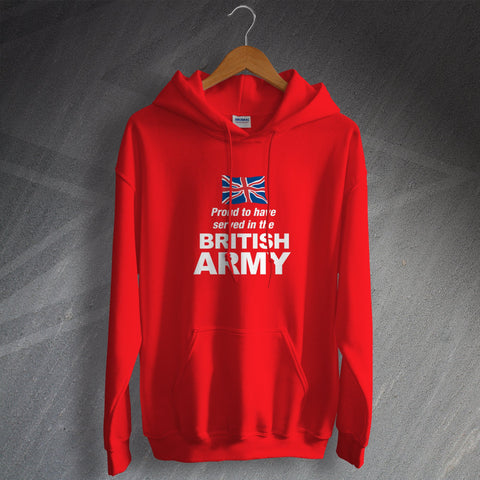 British Army Hoodie Proud to Have Served