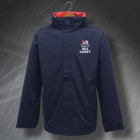 Proud to Have Trained as a Sea Cadet Embroidered Waterproof Jacket