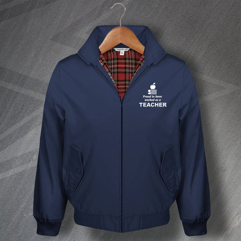 Teacher Harrington Jacket Embroidered Proud to Have Worked