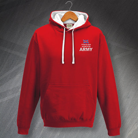 Proud to Have Served In The Army Embroidered Contrast Hoodie